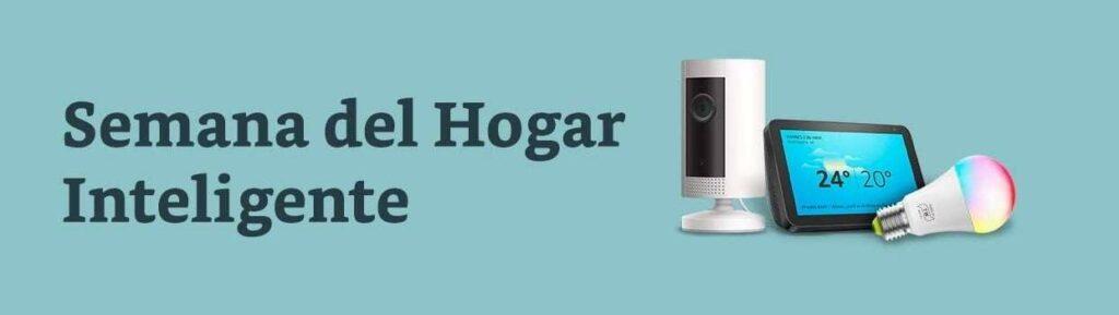 Semana del hogar inteligente en Amazon