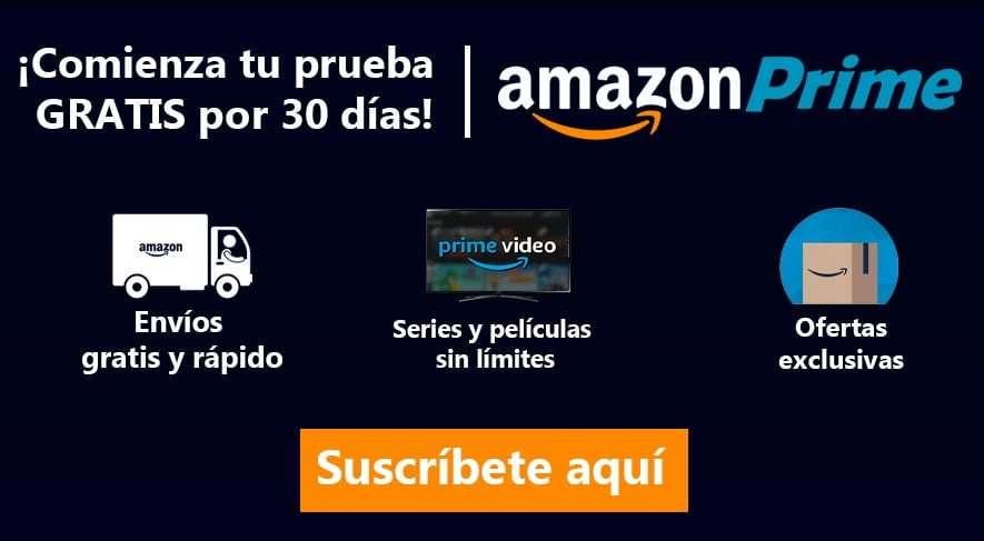 Suscríbete a Amazon Prime, 30 días gratis