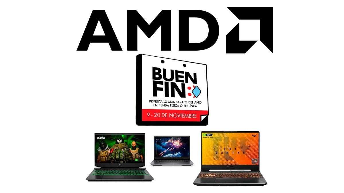 Llegó AMD con descuentos y promociones durante el Buen Fin 2020