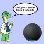 Podcast de Spotify con Amazon Alexa