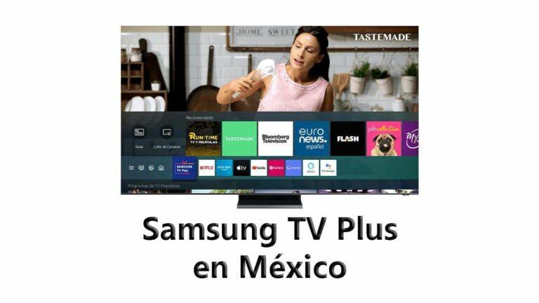 Samsung TV Plus disponible en México: streaming gratis