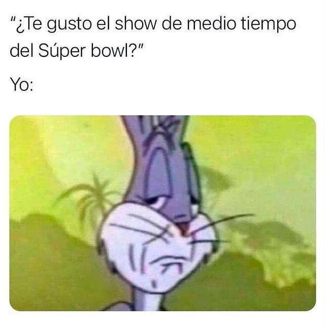 Meme ¿Te gustó el Super Bowl?