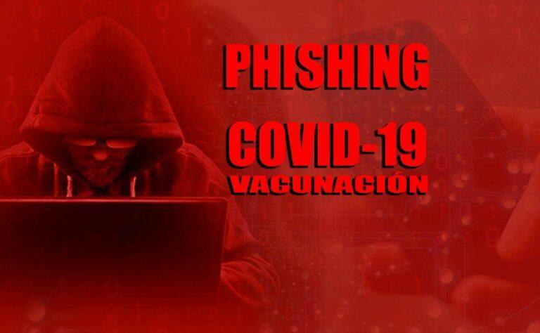 ¡Cuidado! «Vacunación, vacuna COVID-19» como fraude en internet (Phishing)