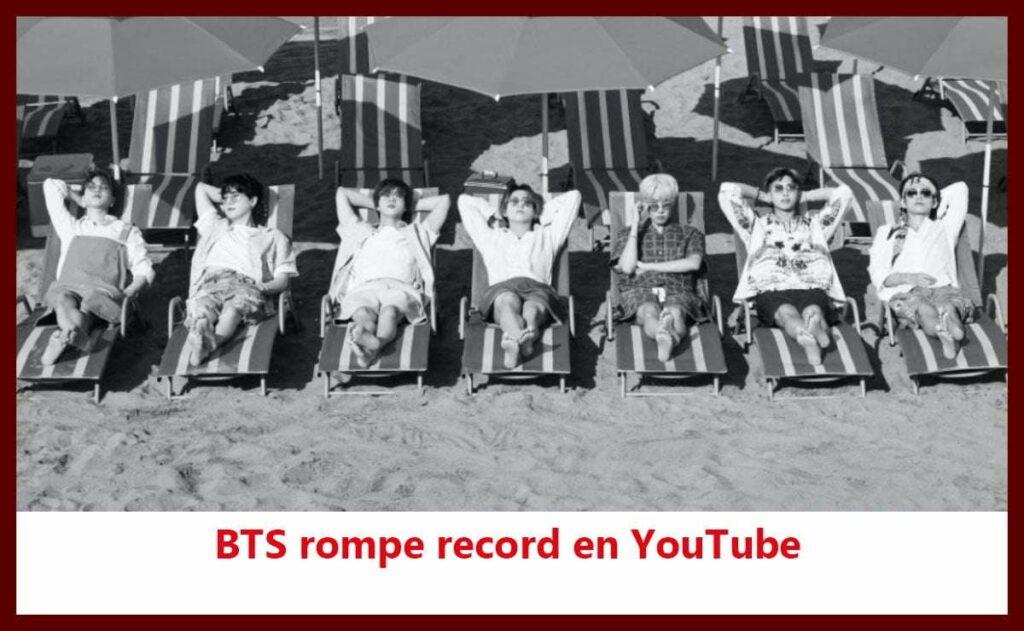 BTS rompe record en YouTube