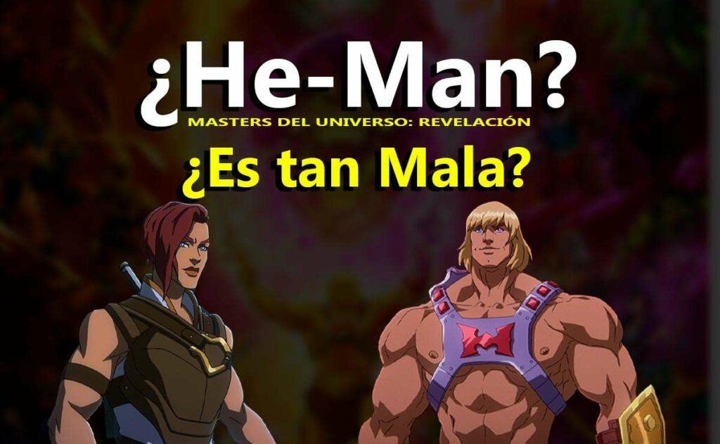 He-Man, Masters del universo: revelación, ¿Es mala?