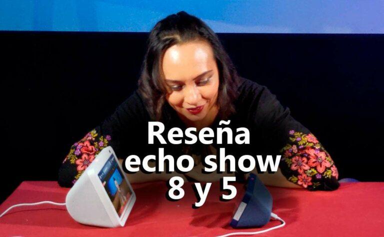 Review Echo Show 8 y 5 2da generación (2021) | ¿Valen la pena? | Relación Calidad Precio