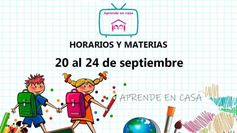 Horarios, Materias y Temas de Aprende en Casa del 20 al 24 de septiembre
